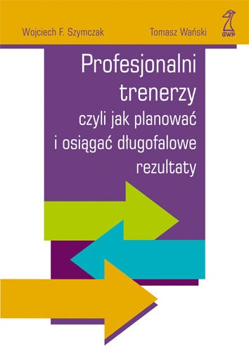 profesjonalni-trenerzy-czyli-jak-planowac-i-osiagac-dlugotrwale-rezultaty-b-iext3950693